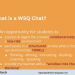 Revisited: (Part 4 of 4) Using the WSQ to deepen student understanding and academic conversations in my Flipped Classroom