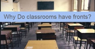 why-do-classrooms-have-fronts