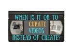 curate-not-create